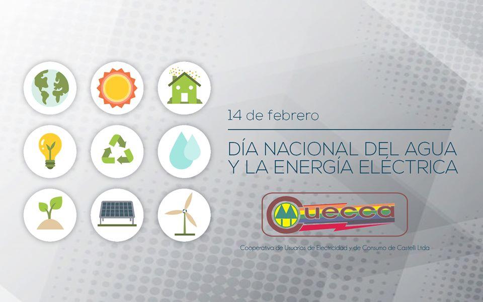 14 de Febrero// Día Nacional del Agua y la Energía Eléctrica